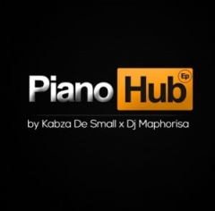 Piano Hub BY Kabza De Small x Dj Maphorisa